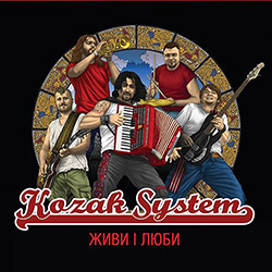 Kozak System – Живи і люби
