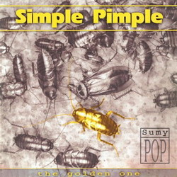 Simple Pimple – The Golden One