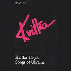 Квітка Цісик – Пісні з України