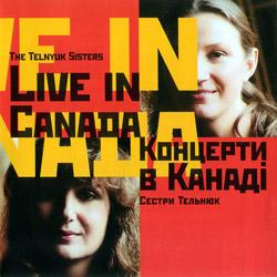 Сестри Тельнюк – Концерти в Канаді