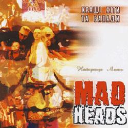 Mad Heads XL – Найкраща мить. Кращі хіти та балади