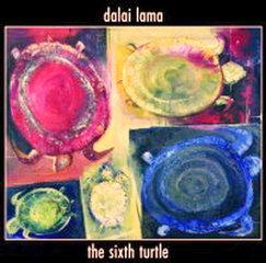 Далай Лама – The Sixth Turtle