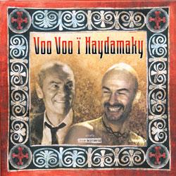 Гайдамаки – VooVoo i Haydamaky