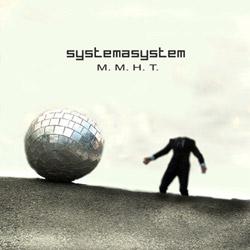 Systemasystem – М. М. Н. Т.