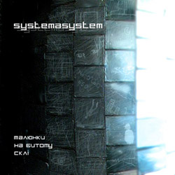 Systemasystem – Малюнки на битому склі