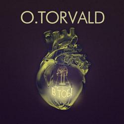 O.Torvald – В тобі