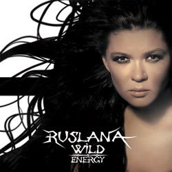 Руслана – Wild Energy